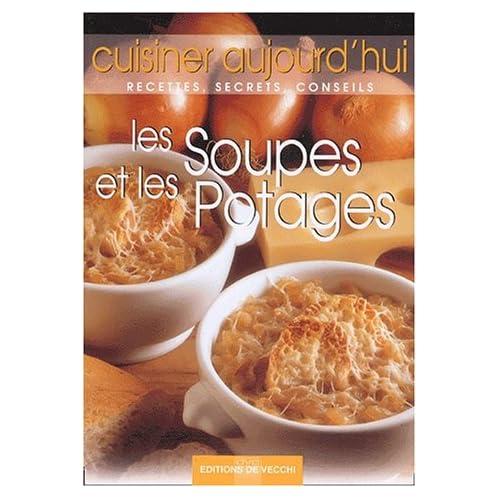 Les soupes et les potages