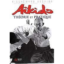 Aïkido : Théorie et pratique