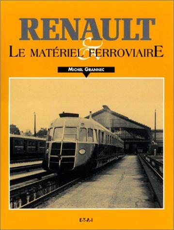 Renault et le matriel ferroviaire