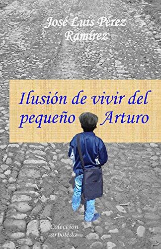 Ilusión de vivir del pequeño Arturo