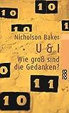 U & I: Wie groß sind die Gedanken? - Nicholson Baker