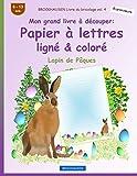 Telecharger Livres BROCKHAUSEN Livre du bricolage vol 4 Mon grand livre a decouper Papier a lettres ligne colore Lapin de Paques (PDF,EPUB,MOBI) gratuits en Francaise