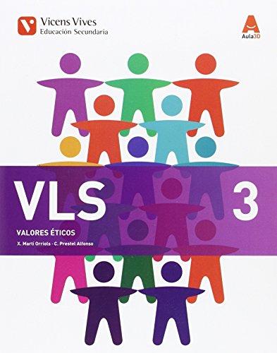 VLS 3 (VALORES ETICOS ESO) AULA 3D: 000001 - 9788468232362