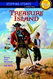 Step up Classic Treasure Island (Stepping Stone Book Classics)