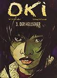 Oki, Band 3: Der Hellseher