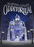 Alistair Grim's Odditorium by Gregory Funaro (2015-01-06)