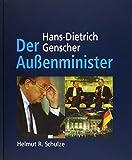 Hans-Dietrich Genscher: Der Außenminister