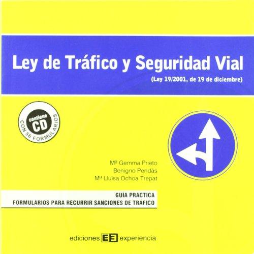 Ley de tráfico y seguridad vial. Guía práctica y formularios para recurrir sanciones