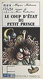 Le Coup d'État du petit prince (Lf 8 9 10) (French Edition)