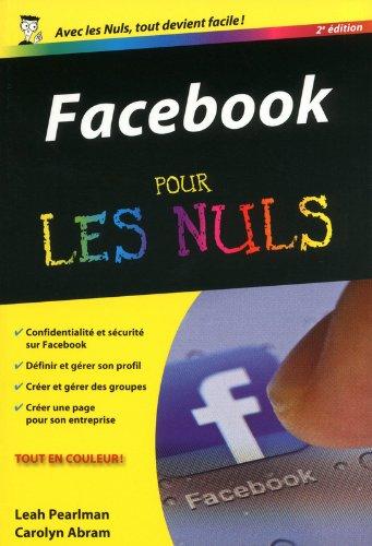 Facebook pour les nuls par Carolyn Abram, Leah Pearlman