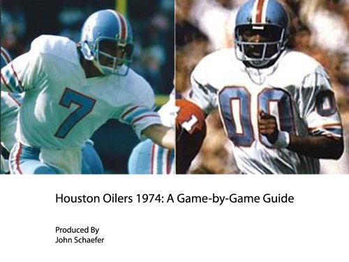 Houston Oilers 1974: A Game-by-Game Guide (English Edition) -