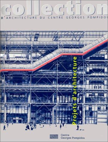 Collection d'architecture du centre Georges Pompidou par Collectif