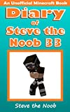#10: Diary of Steve the Noob 33 (An Unofficial Minecraft Book) (Diary of Steve the Noob Collection)