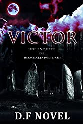 Thriller Fantastique Roman : VICTOR - Thriller ebook