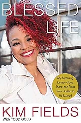 Blessed Life: My Surprising Journey of Joy, Tears, and Tales from Harlem to Hollywood - Library Edition