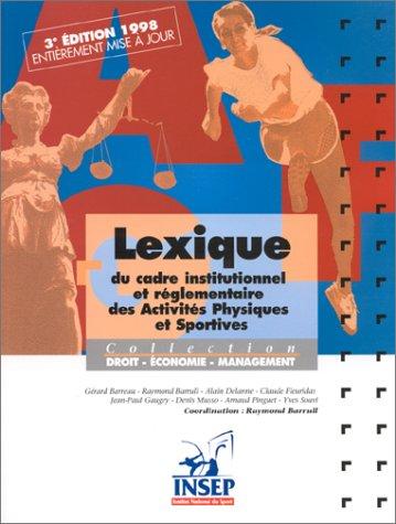Lexique du cadre institutionnel et réglementaire des activités physiques et sportives