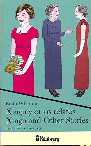 xingu-y-otros-relatos-xingu-and-other-stories-edicin-bilinge-palabrero-press