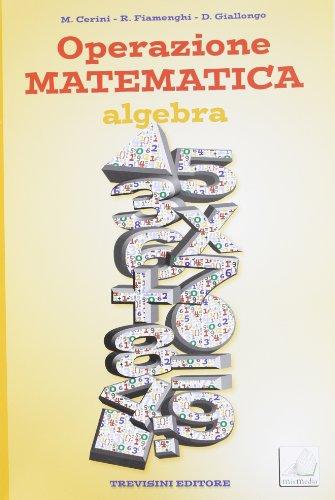 Operazione matematica. Algebra. Per la Scuola media. Con espansione online: Quaderno operativo 3