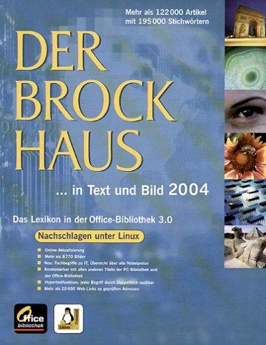 Der Brockhaus in Text und Bild 2004, 1 CD-ROM (Linux) Nachschlagen unter Linux. 110.000 Artikel mit 190.000 Stichwörtern. Für RedHat 8.0, SuSE 8.0, Debian 3.0