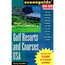 Golf Resorts and Courses USA 1999-2000 (Econoguide)