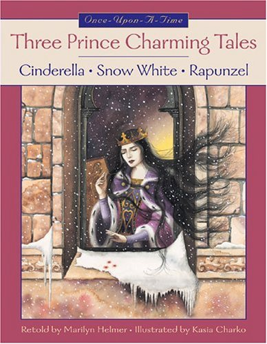 (Three Prince Charming Tales: Cinderella, Snow White and the Seven Dwarfs, Rapunzel (Once-Upon-A-Time))