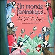 Un monde fantastique - Livre + CD