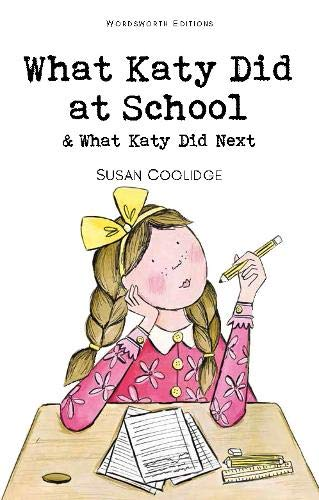 What Katy Did at School & What Katy Did Next Cover Image
