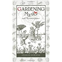 Gardening Myths and Misconceptions (Wise Words)