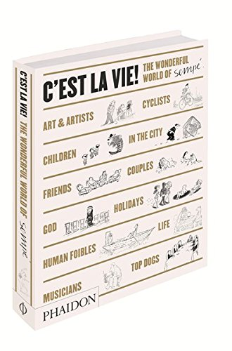C'est la vie. The wonderful world of Semp. Ediz. illustrata