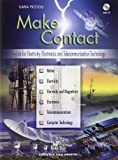 Make contact. English for electricity, electronics and telecommunication technology. Con CD Audio. Per le Scuole superiori