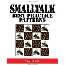 Smalltalk Best Practice Patterns by Kent Beck (1996-10-13)