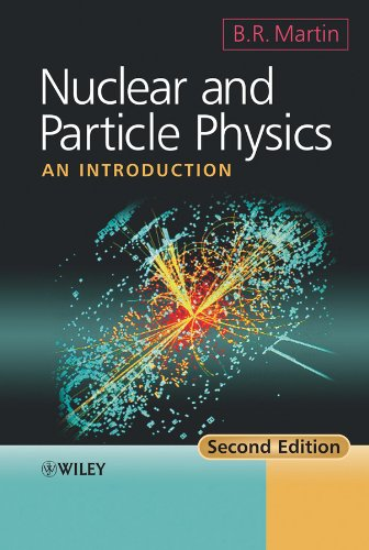 Nuclear and Particle Physics: An Introduction por Brian R. Martin