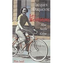 Les héritières Coffret 3 volumes : Volume 1, Aline. Volume 2, Aurélie. Volume 3, Céline