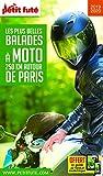 Petit Futé Les plus belles balades à moto 250 km autour de Paris