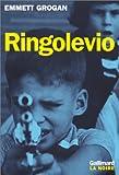 Ringolevio - Une vie jouée sans temps morts...