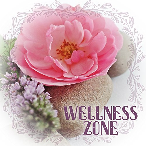 Wellness Zone - Body Scrub, Essential Oils to Hydrating, Regenerating Lotion, Refreshing Water, Silent Music Calms, Getting Rid of Stress -