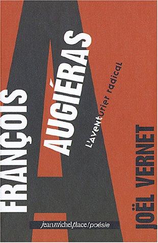 François Augiéras : L'aventurier radical