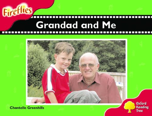 Oxford Reading Tree: Stage 4: Fireflies: Grandad and Me
