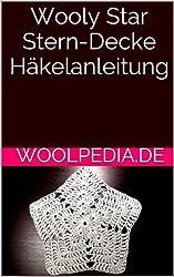 Wooly Star Stern-Decke Häkelanleitung: Babydecke, Untersetzer, Deko