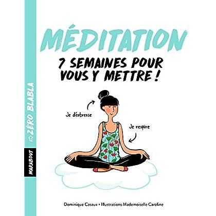Zéro blabla - Méditation
