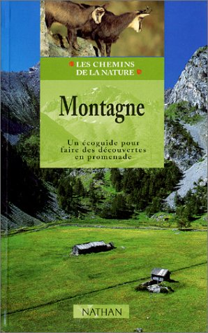 Montagne : Un écoguide pour faire des découvertes en promenade