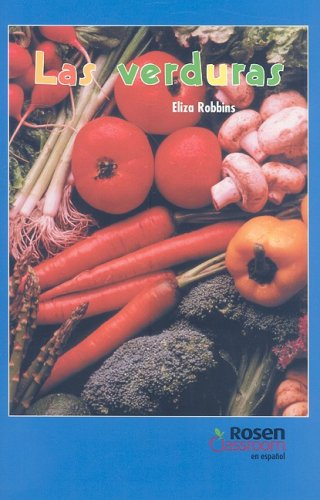 Las verduras/Vegetables and How They Grow (Real Readers En Espanol)