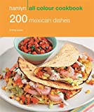 Best Mexican Cookbooks - 200 Mexican Dishes: Hamlyn All Colour Cookbook Review
