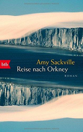 Buchseite und Rezensionen zu 'Reise nach Orkney: Roman' von Amy Sackville