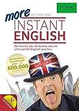PONS More Instant English: Der Sprachkurs für alle, die denken, dass sie schon perfekt Englisch sprechen