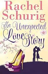 An Unexpected Love Story: Volume 2 by Rachel C Schurig (2013-03-20)