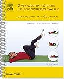 Produkt-Bild: Gymnastik für die Lendenwirbelsäule: 30 Tage mit je 7 Übungen