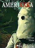 AmeriKKKa, Tome 2 - Les Bayous de la Haine : Tallahassee, Floride