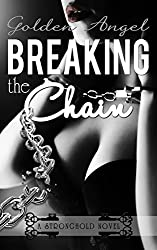Breaking the Chain (Stronghold Doms Book 4)