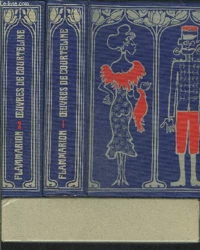 OEUVRES DE COURTELINE - 2 VOLUMES / Tome 1 : Les Gaités de l'Escadron. Les Femmes d'Amis. Le Train de 8 h 47. Lidoire. Boubouroche. La Peur des Coups. La Cinquantaine. Le Droit aux Etrennes. Petin, Mouillarbourg et Consorts. M. Badin. L'Ami etc